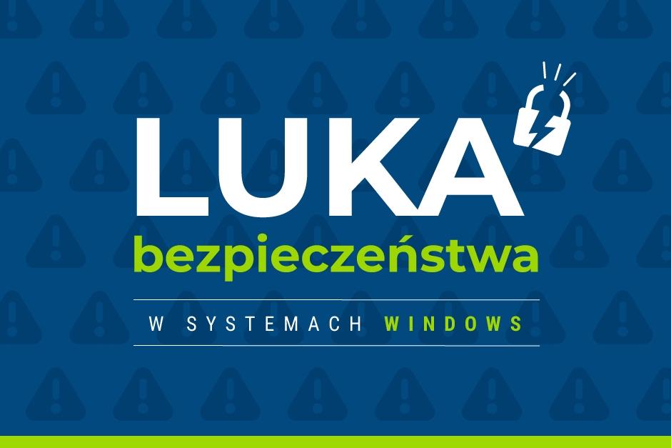 Luka bezpieczeństwa wsystemach Windows