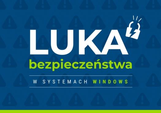 Luka bezpieczeństwa w systemach Windows