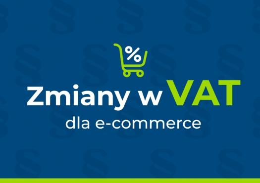 Zmiany w rozliczaniu VAT w e-commerce